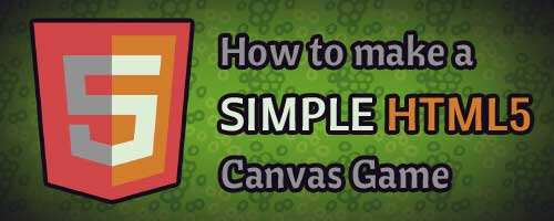 How to make a simple HTML5 Canvas game